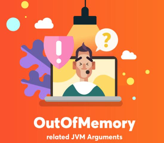 有OutOfMemoryError有关的JVM参数